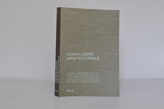 """UAR vă invită la lansarea volumului """"Confluente Arhitecturale In Honorem Professoris Nicolae Lascu"""""""