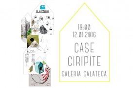 Cea de-a doua editie a expozitiei de creatie Case Ciripite