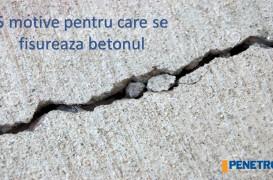 5 cauze ale fisurării betonul. Tratament în masa betonului cu Penetron Admix