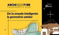 De la orașele inteligente la geometria satului - ArchiTECHture Conference&Expo 2017 Peste 300 de arhitecți proiectanți