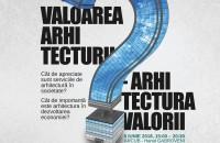"""Primul concurs independent de comunicare în arhitectură se va lansa în cadrul celei de-a doua ediţii a Conferinţelor Eruditio """"Valoarea arhitecturii în arhitectura valorii"""" Conferinţa """"Valoarea arhitecturii în arhitectura valorii"""" îşi propune să analizeze factorii care influenţează percepţia publică cu privire la"""