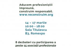 #reCONSTRUIM: Aducem profesioniștii împreună, construim responsabil
