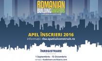 Apelul de inscriere la Premiile Romanian Building Awards, lansat pe 1 septembrie