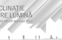 """Inscrie-te la concursul """"Inclinatie spre lumina"""" organizat de Velux Romania, editia 2012"""