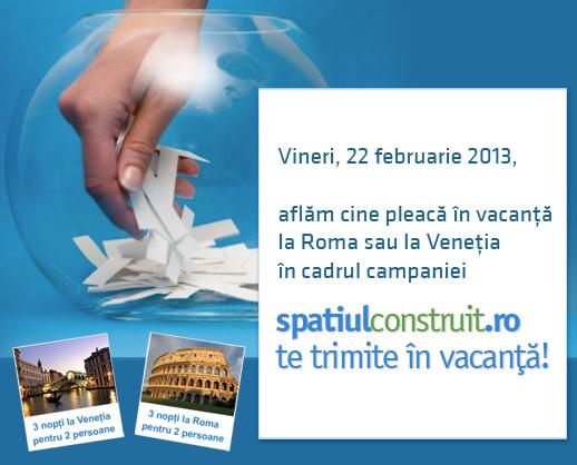 Vineri, 22 februarie, aflăm cine pleacă în vacanţă la Roma sau la Veneţia!
