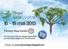 Targul de energie regenerabila si constructii ecologice, EcoLogica a ajuns la a 3-a editie!