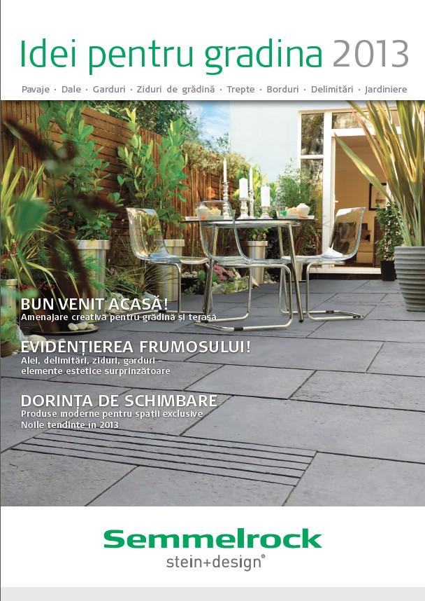 A aparut revista: Idei pentru gradina 2013 - Semmelrock