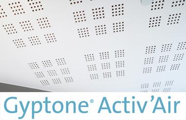 Gyptone® Activ'Air - Sunet si aer interior de calitate
