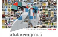 Aluterm Group aniverseaza implinirea a 20 de ani de activitate in domeniul constructiilor
