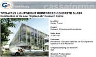 Plansee usoare casetate din beton armat bidirectional Acest proiect numit Digiteo Labs se intinde pe un