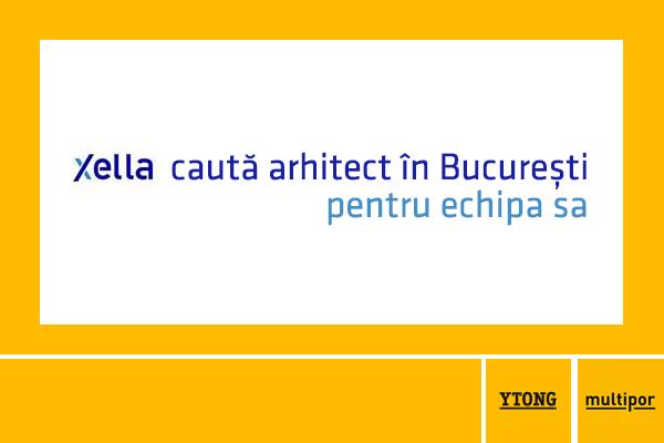 Xella RO cauta arhitect in Bucuresti pentru echipa sa