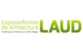 Primul eveniment de Landscape Architecture din Romania - LAUD 2014, 3 iunie Athenee Palace Hilton