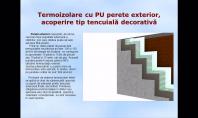 Termoizolare cu PU perete exterior, acoperire tip tencuiala decorativa