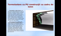 Termoizolare cu PU constructii cu cadru de lemn