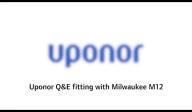 Sistem Quick and Easy pentru instalatiile de alimentare cu apa cu tevi PE-Xa Uponor - Asamblare QE16