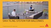 Solutii Sika pentru amenajarea cu gresie a balcoanelor si teraselor