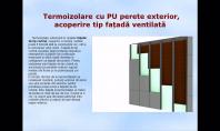 Termoizolare cu PU perete exterior, acoperire tip fatada ventilata