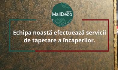 MallDeco - ofera clientilor sai lucrari de tapetare de cel mai inalt nivel de calitate