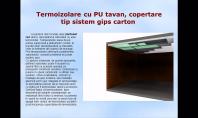 Termoizolare cu PU tavan, copertare tip sistem gips carton