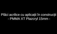 Bariera fonica Iasi cu Plazcryl 15mm