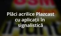 Placi acrilice Plazcast cu aplicatii in signalistica