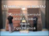 Siguranta acoperisului DECRA Classic versus Tigla ceramica
