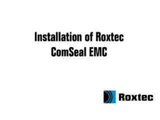 Instalare rama Roxtec ComSeal EMC ROXTEC